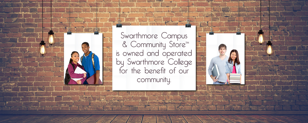 Swarthmore Campus and Community Store is owned and operated by Swarthmore College for the benefit of our community