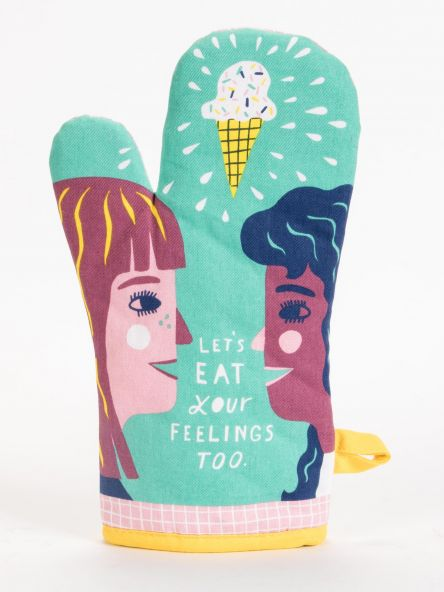 Cover Image For Oven Mitt let's eat you feelings too
